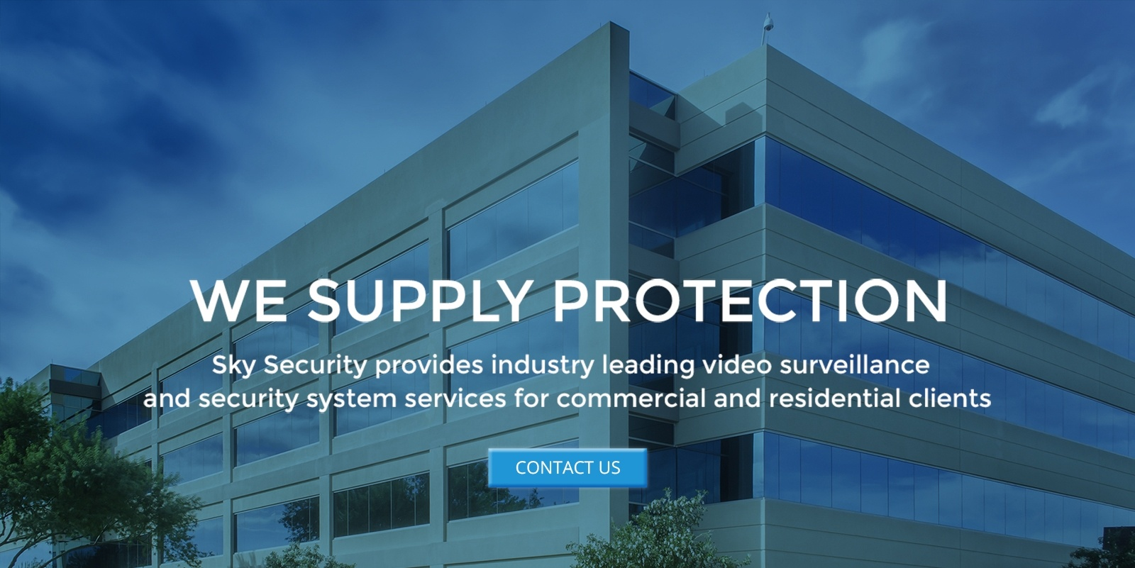 Sky Security Provides Industry Leading  Security System Services For Residential And Commercial Clients