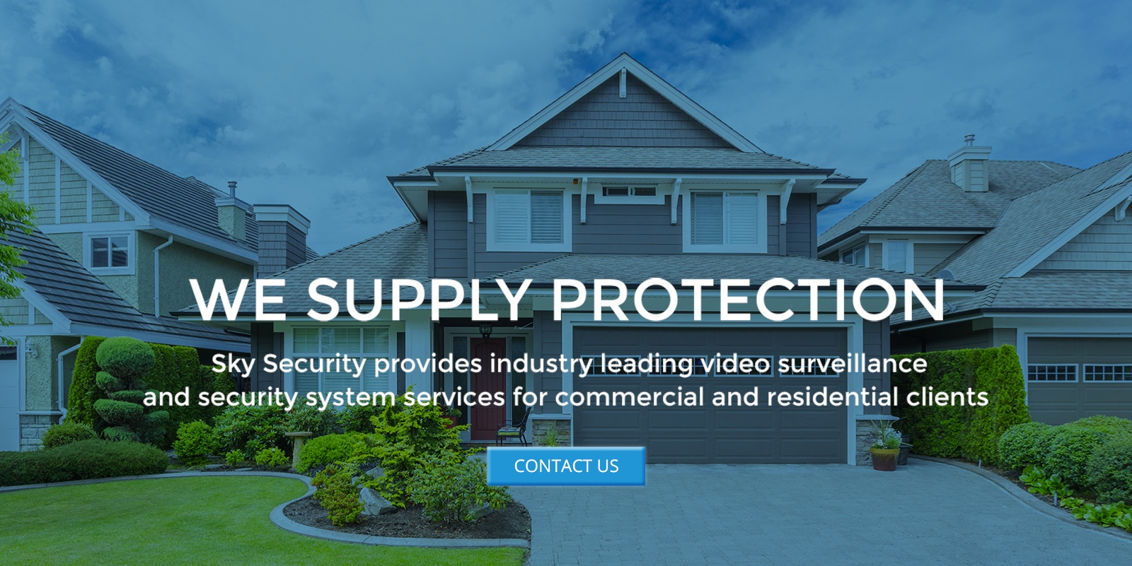 Sky Security Supplies Protection For Residential And Commercial Clients