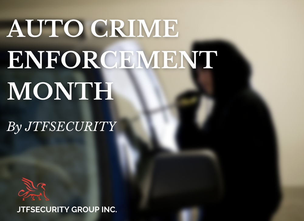 Auto Crime Enforcement Month by JTFSecurity Group