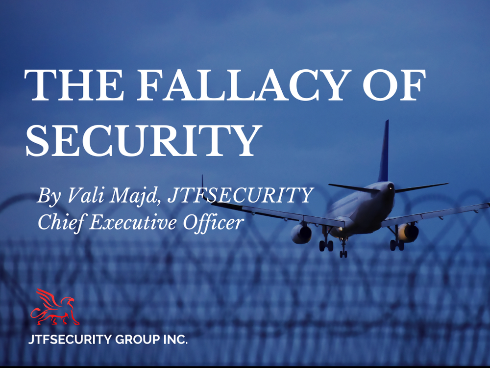 The Fallacy of Security - Personal Protection Training Toronto by JTFSecurity Group