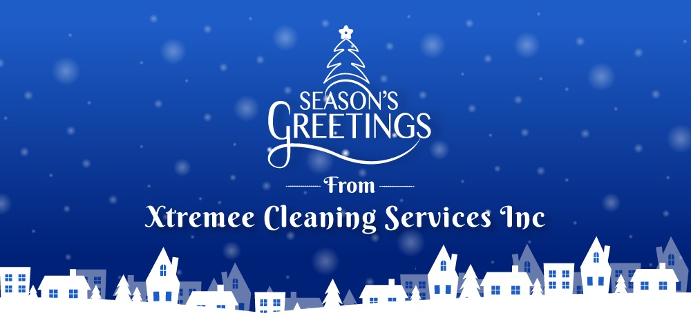 Xtremee-Cleaning-Services-Inc---Month-Holiday-2019-Blog---Blog-Banner.jpg