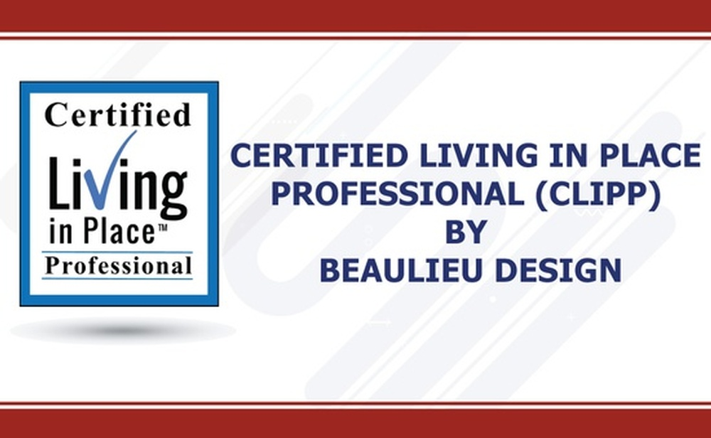 Certified Living in Place Professional by Beaulieu Design