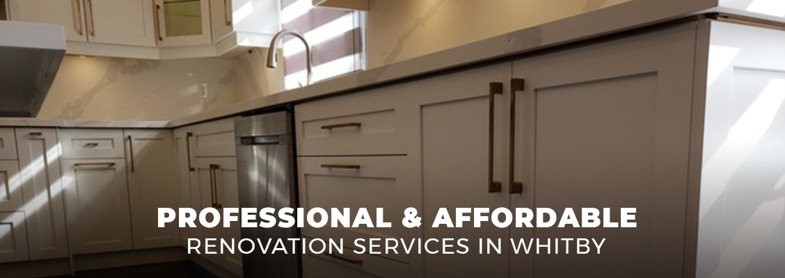 Proffesional and Affordable Renovation Services in Whitby