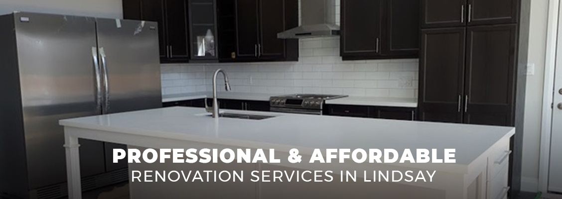 Professional and Affordable Renovation Services in Lindsay