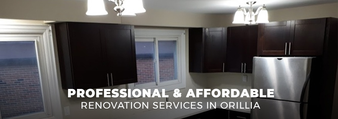Professional and Affordable Renovation Services in Orillia