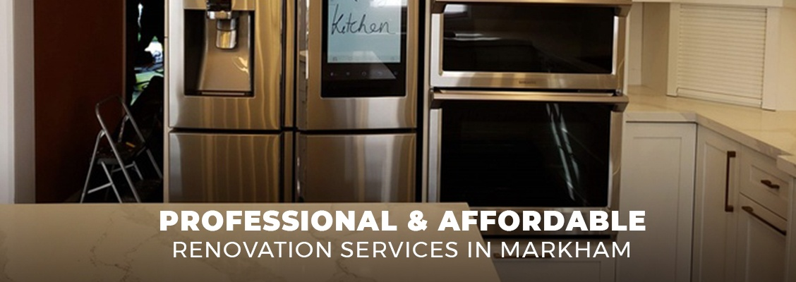 Professional & Affordable Renovation Services In Markham