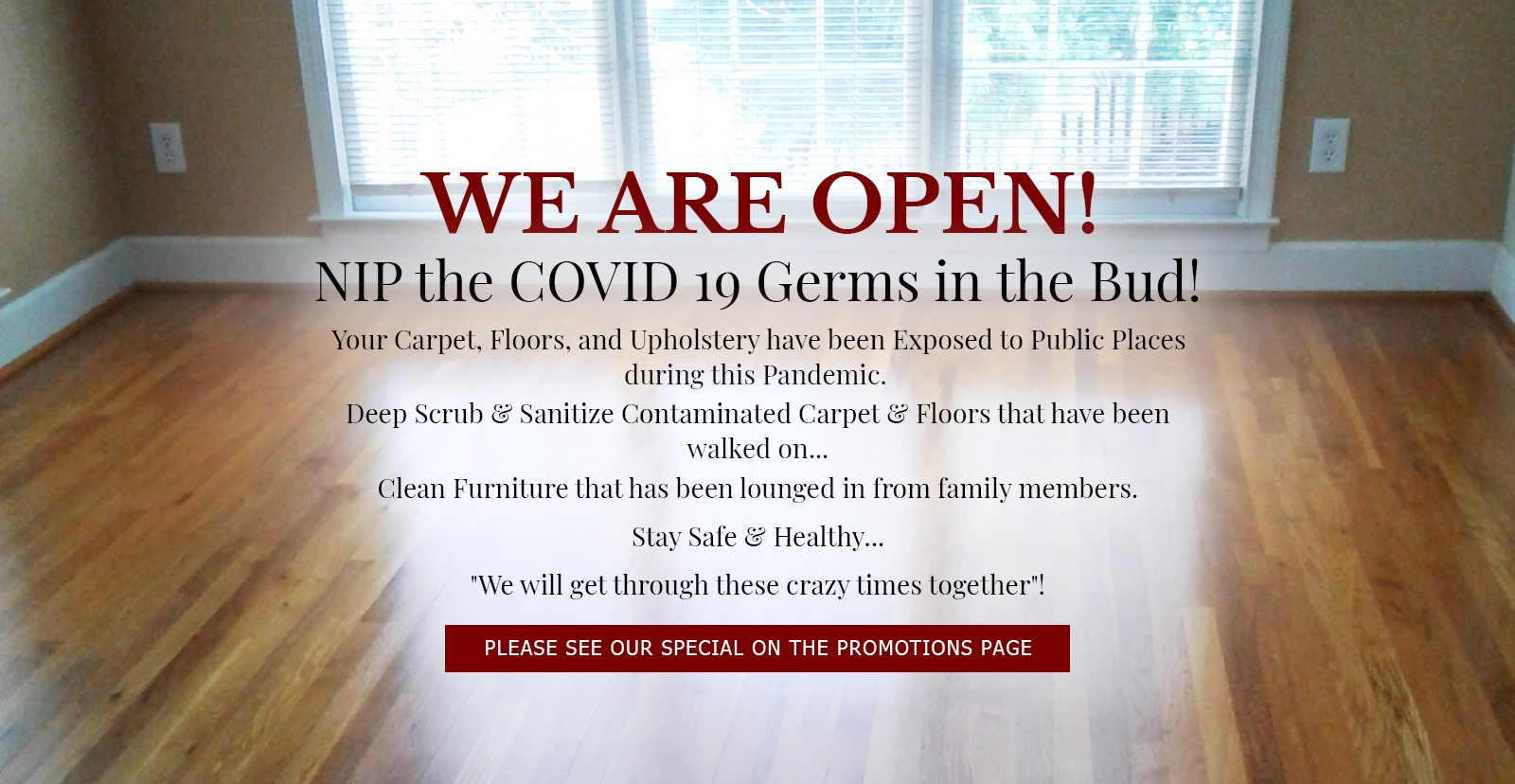 We are open, NIP the COVID 19 Germs in the Bud - Preferred Carpet Cleaning and Floor Care