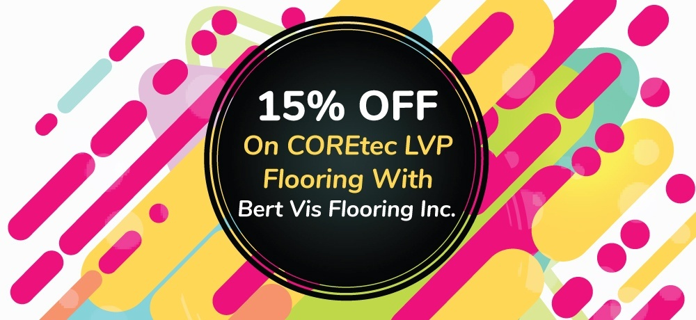 15 Percent Off on Coretec LVP Flooring With Bert Vis Flooring Inc..jpg