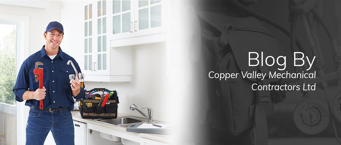 Blog by Copper Valley Mechanical Contractors Ltd.