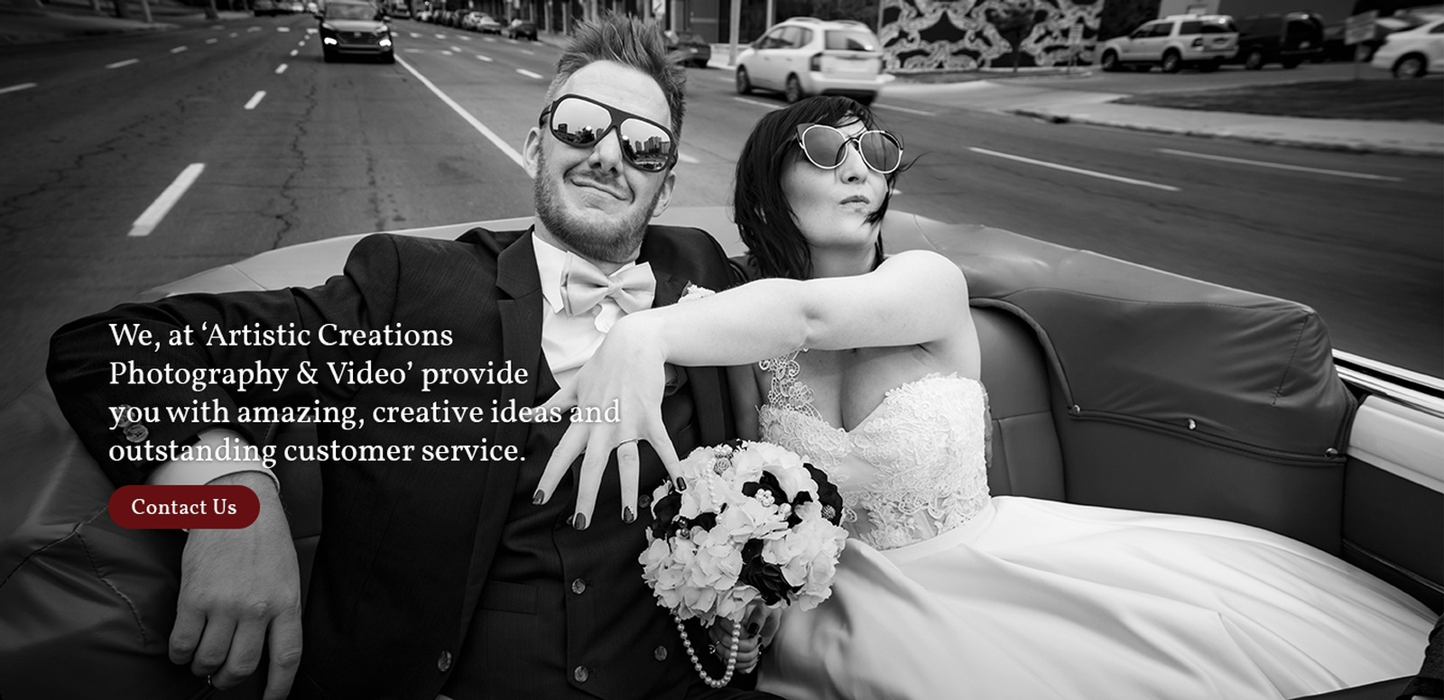 Artistic Creations Photography and Video Provide you with amazing, creative ideas and outstanding Customer Service
