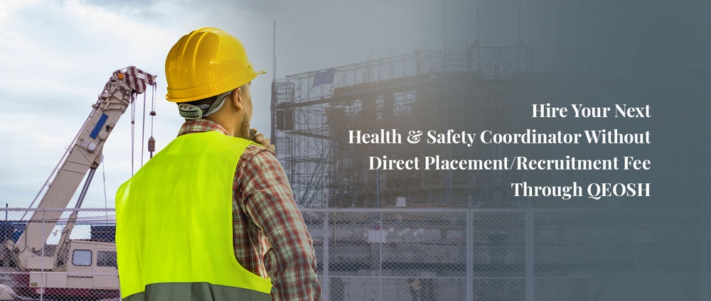 Hire your next health and safety coordinator without direct placement recruitment fee through QEOSH