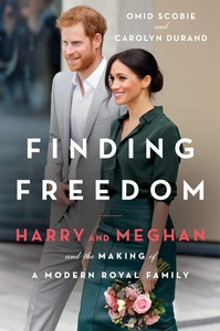 Finding Freedom Harry And Meghan And The Making Of A Modern Royal Family Book at Online Book Store Canada