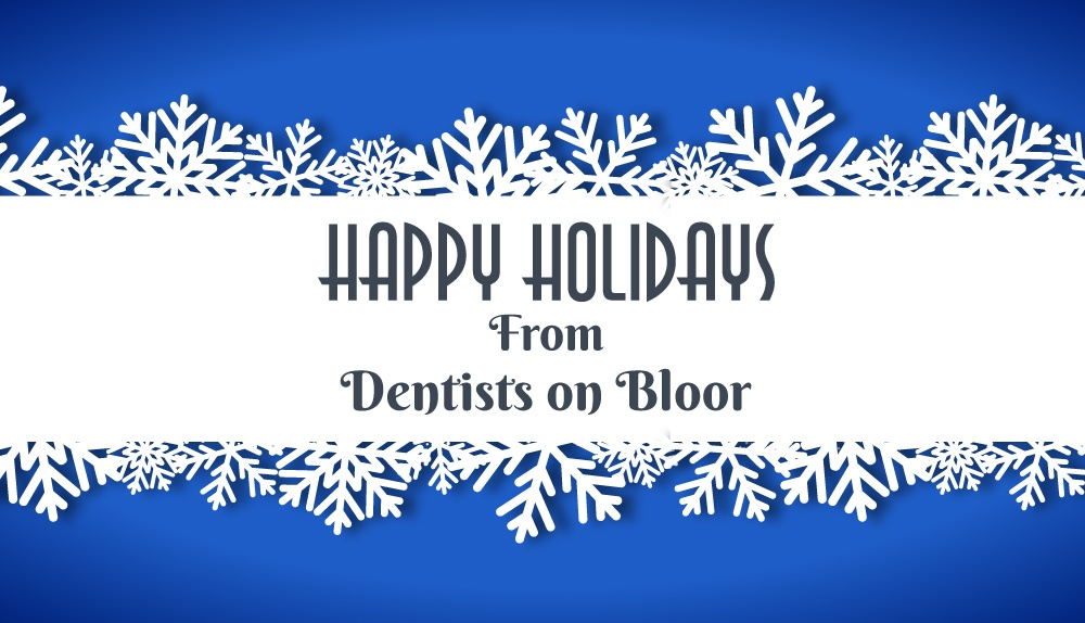 Dentists-on-Bloor---Month-Holiday-2019-Blog---Blog-Banner