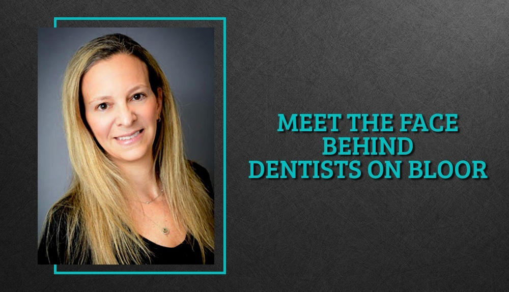 Meet The Face Behind Dentists On Bloor