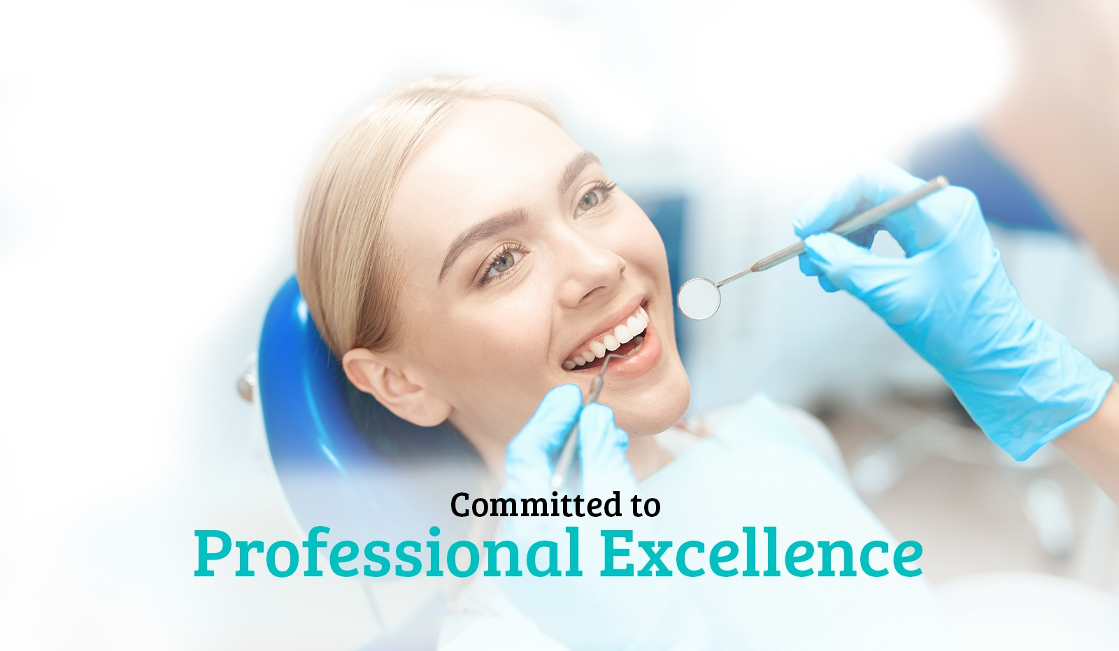 Committed to Professional Excellence - Dental Care Toronto