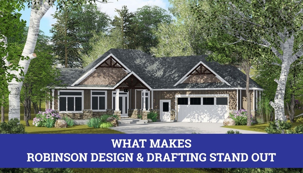 What Makes Robinson Design and Drafting Stand Out