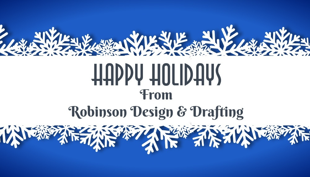 Season's Greetings From Robinson Design and Drafting