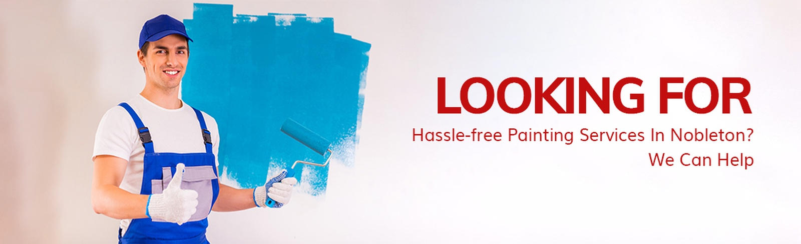 Looking For Hassle-free Painting Services In Nobleton