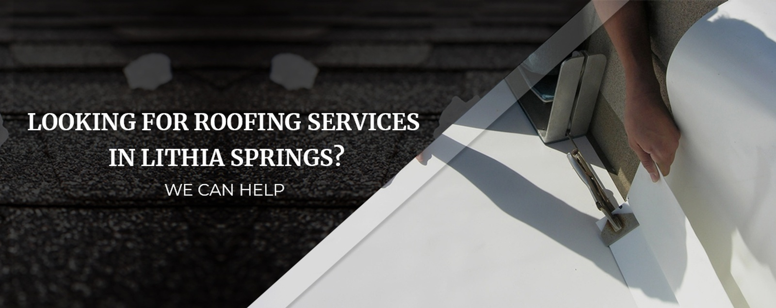 Looking For Roofing Services In Lithia Springs?We Can Help