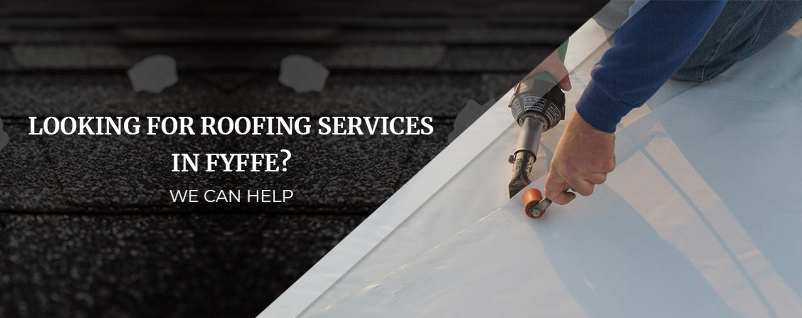 Looking For Roofing Services In Fyffe We Can Help
