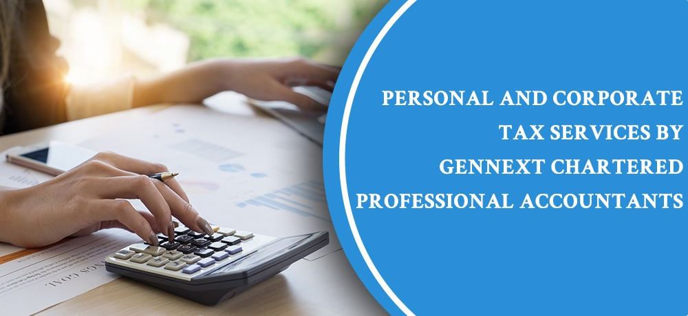 Blog by GenNext Chartered Professional Accountants