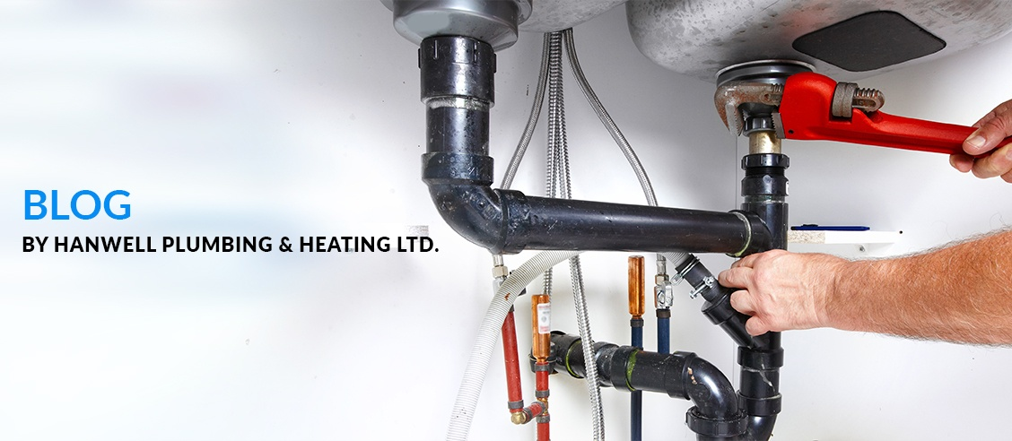 Blog by Hanwell Plumbing & Heating Ltd.