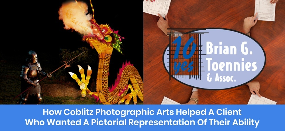 How Coblitz Photographic Arts Helped a Client Who Wanted a Pictorial Representation of Their Ability.