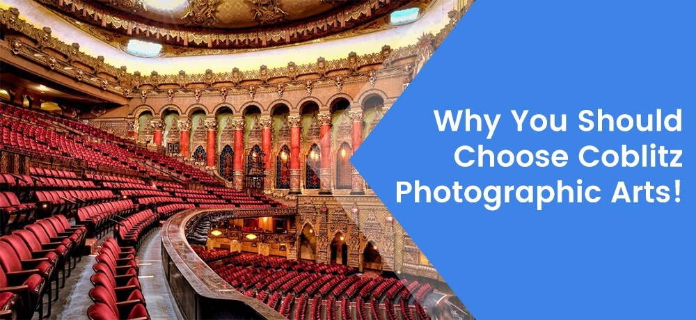 Why You Should Choose Coblitz Photographic Arts.