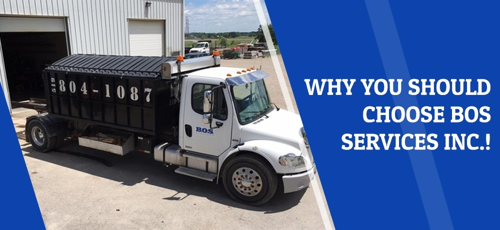 Why You Should Choose B.O.S Services Inc.