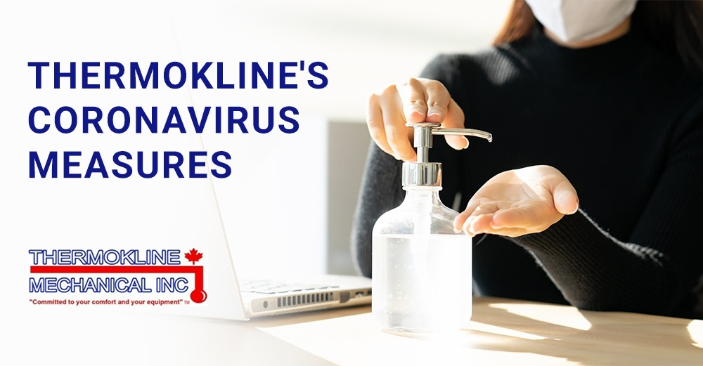Thermokline Mechanical Coronavirus Measures