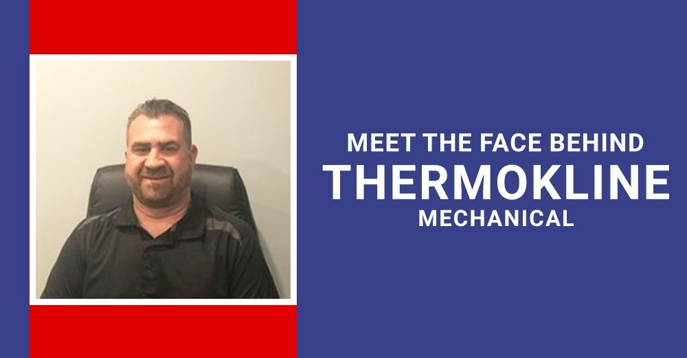 Meet the Face Behind Thermokline Mechanical - Michael Killam