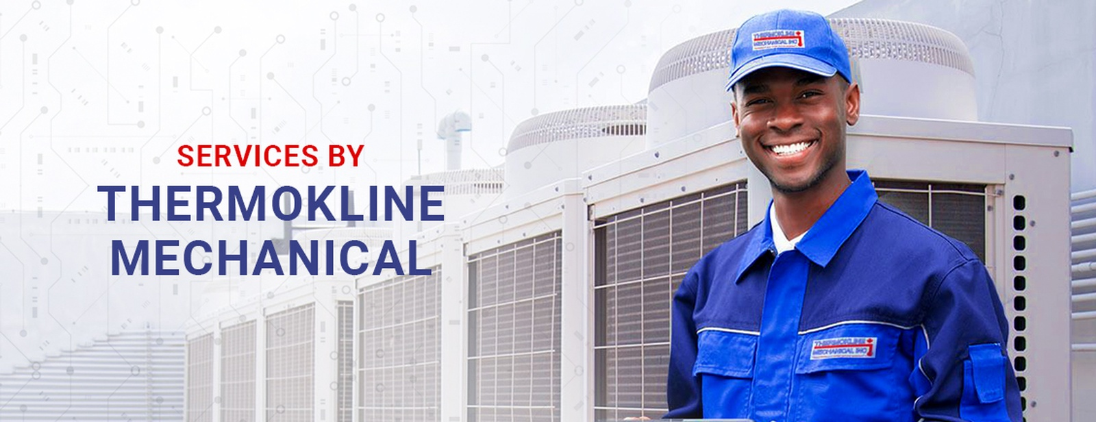Services by Thermokline Mechanical - HVAC Contractors GTA