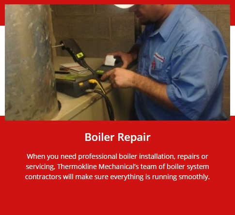 Boiler Repair GTA by Thermokline Mechanical