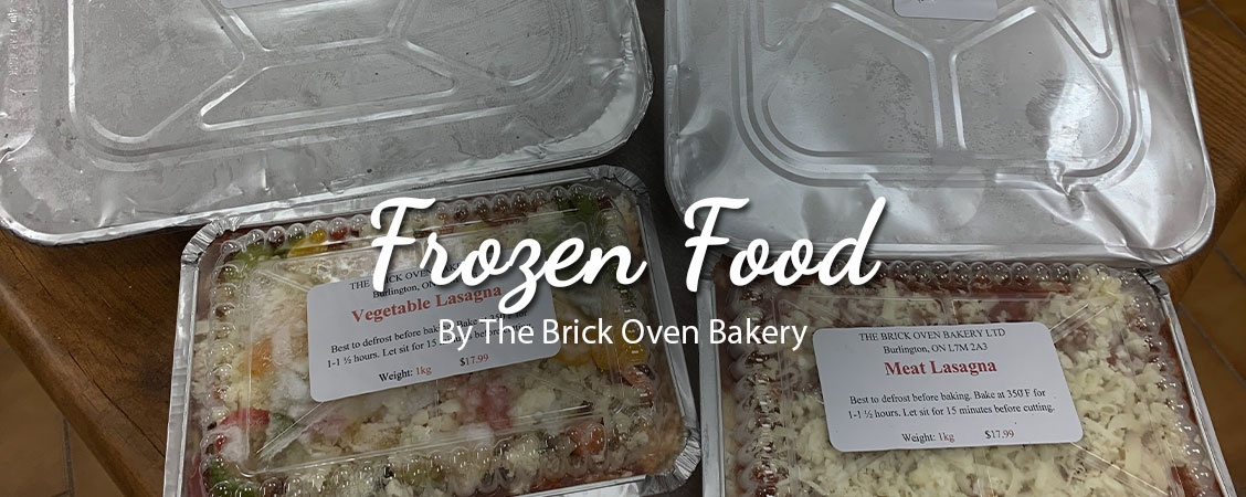 Frozen Food by The Brick Oven Bakery - Frozen Italian Food Burlington