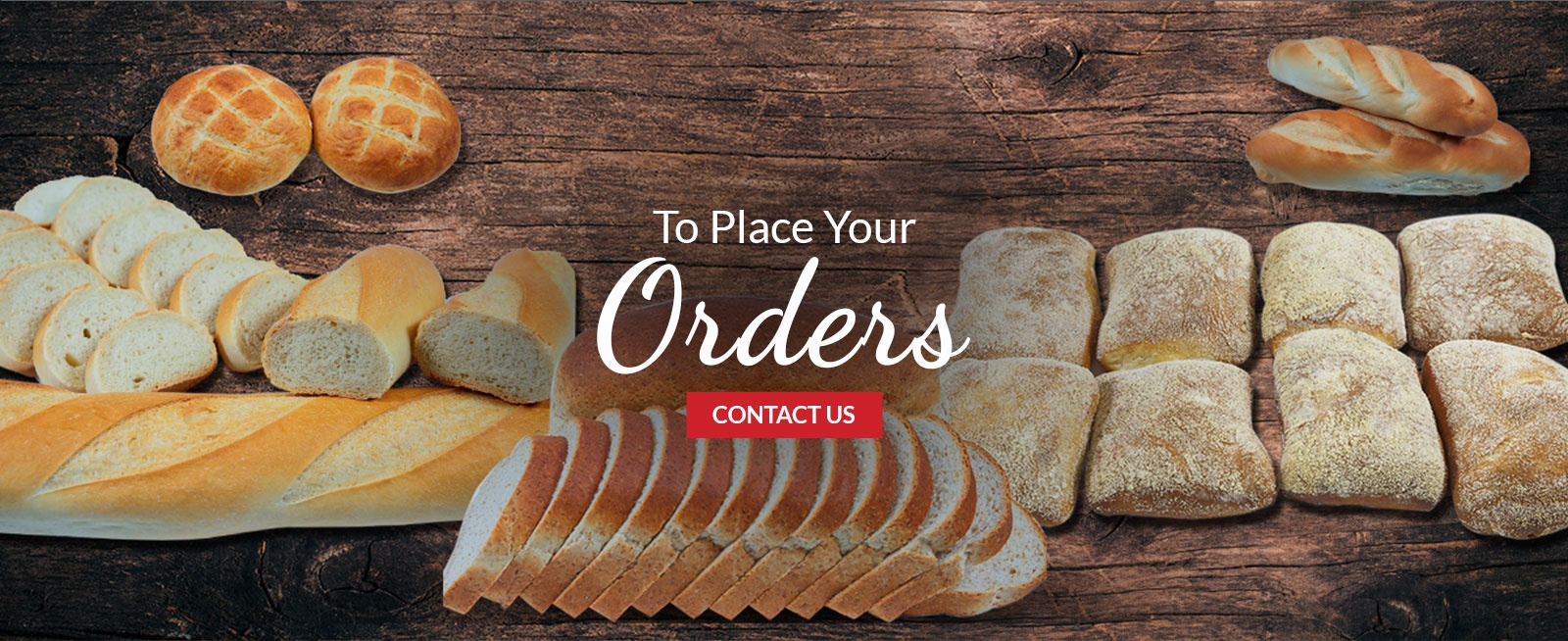 To Place Your Orders for Breads - Contact Us at The Brick Oven Bakery in Burlington ON
