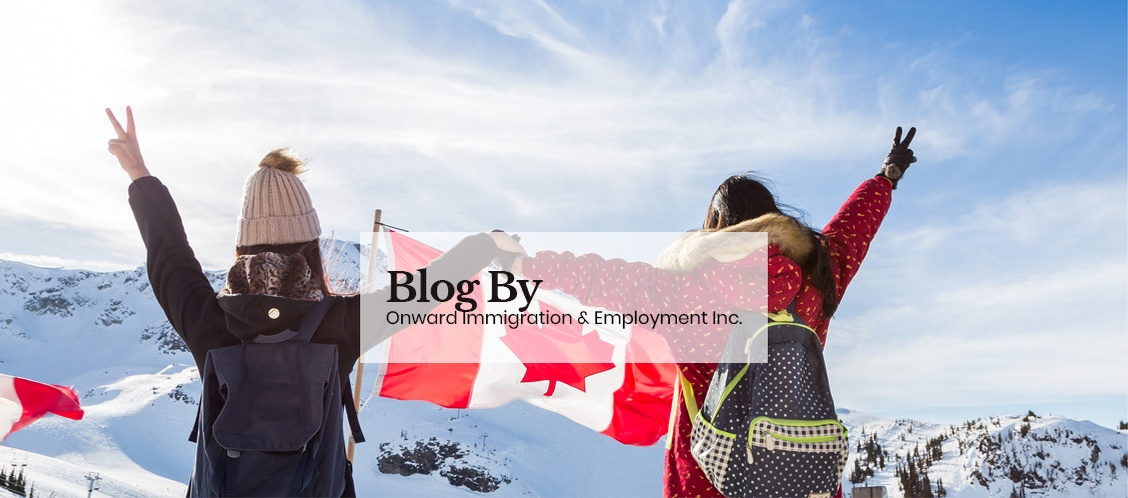 Blog by Onward Immigration & Employment Inc.