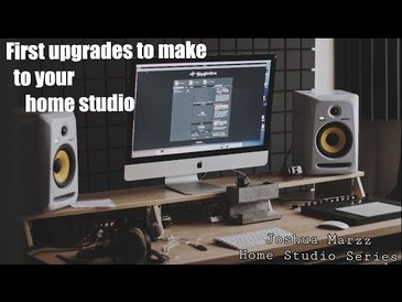 Upgrade Your Home Studio! - Essential First Upgrades