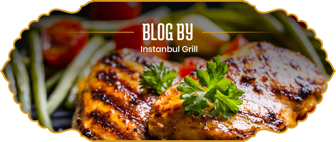 Blog by Istanbul Grill