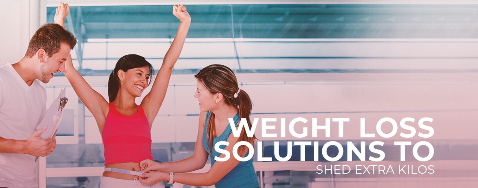 Weight loss solutions to shed extra kilos