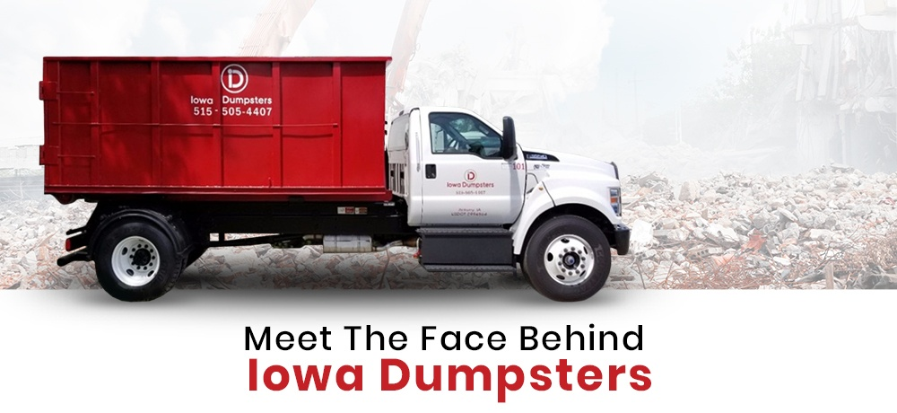 Meet The Face Behind Iowa Dumpsters.jpg