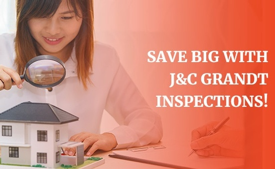 Save Big with J and C Grandt Inspections