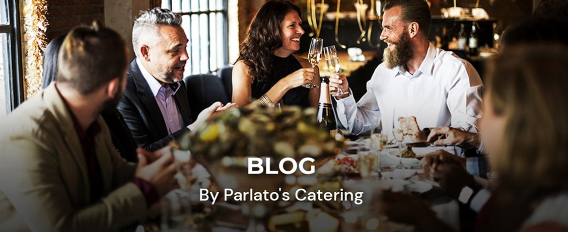 Blog by Parlato's Catering