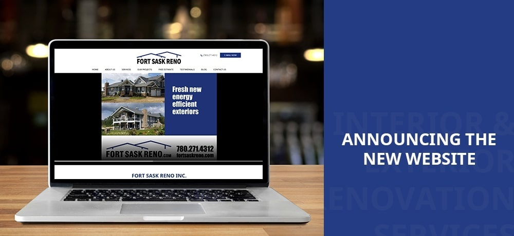 Announcing The New Website - Fort Sask Reno Inc.
