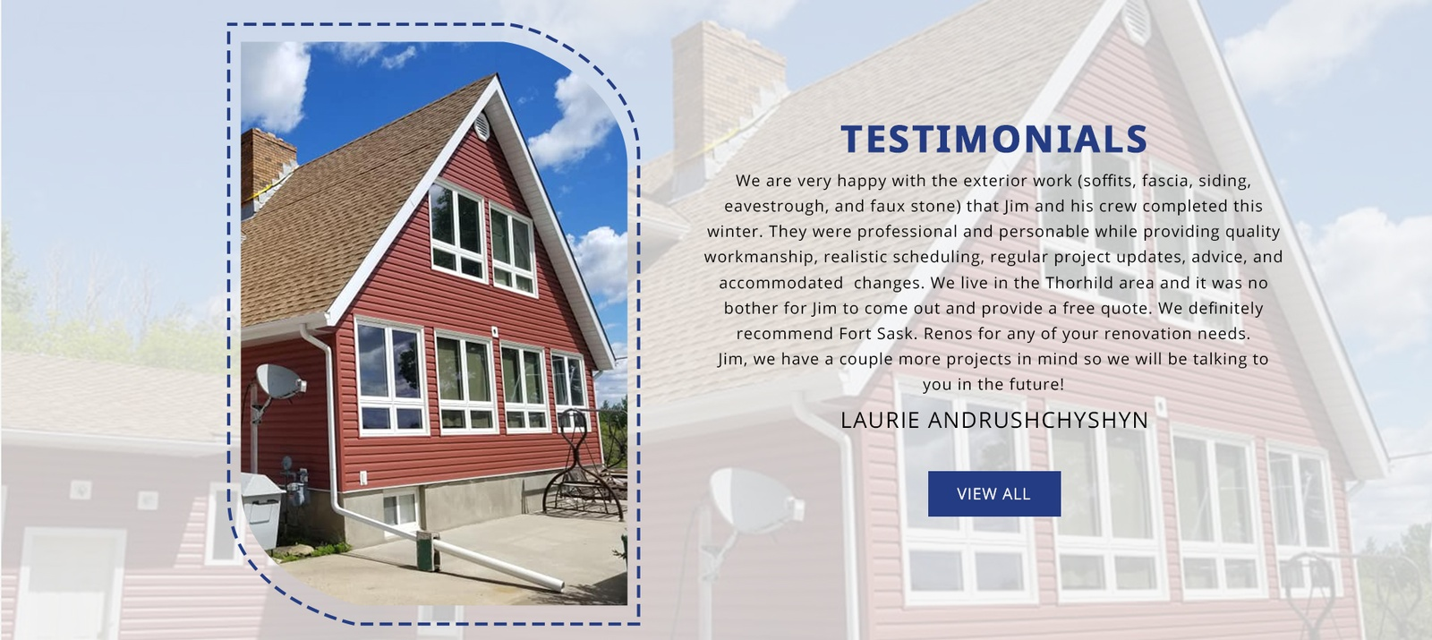 Renovation Services Testimonials Fort Saskatchewan by Fort Sask Reno Inc.
