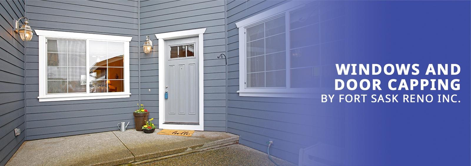 Fort Sask Reno - Windows and Door Capping