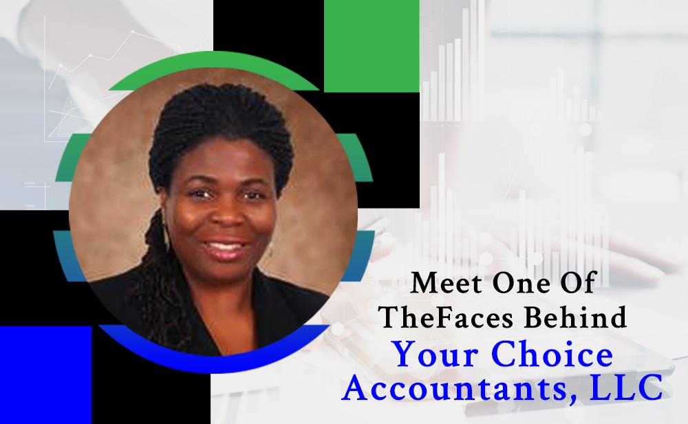 Meet One Of The Faces Behind Your Choice Accountants LLC.jpg