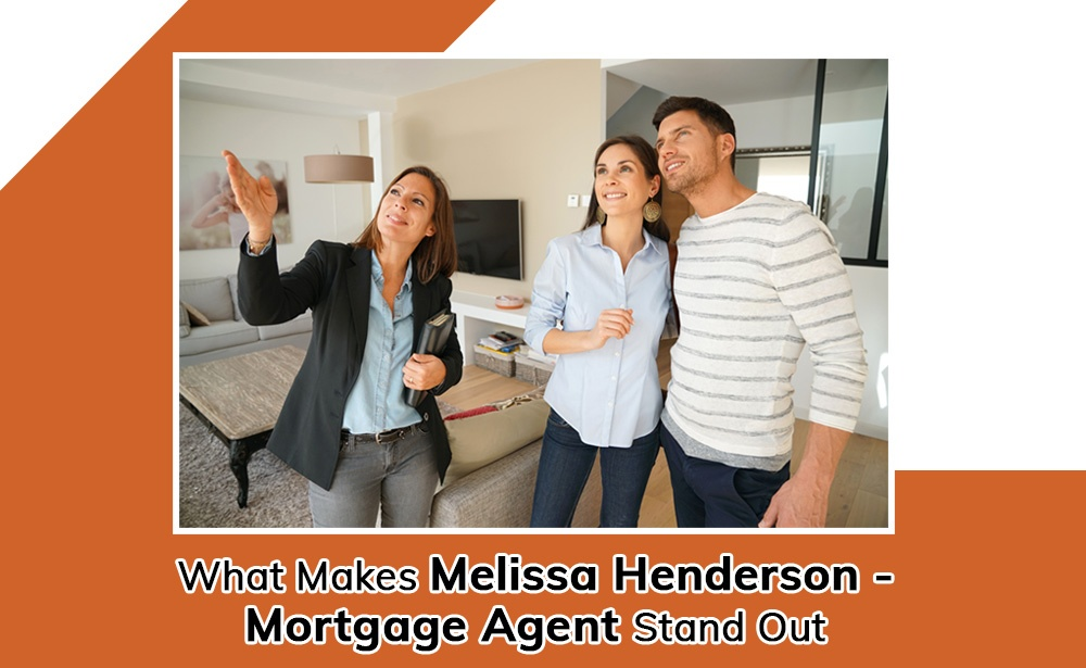 Blog by Melissa Henderson - Mortgage Agent