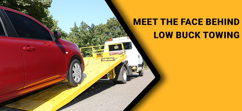 Meet The Face Behind Low Buck Towing