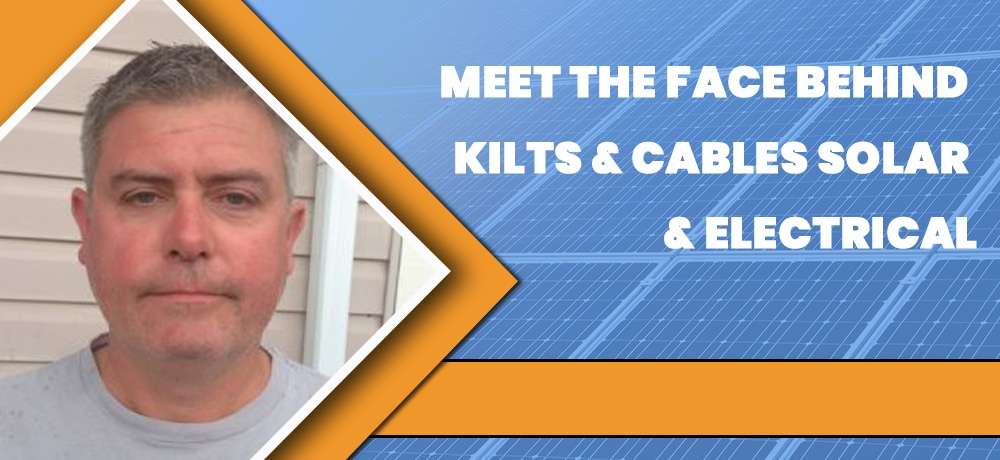 Blog by Kilts & Cables Solar & Electrical