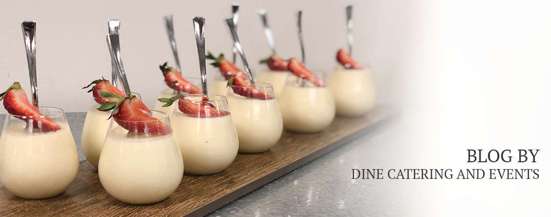 Blog by DINE Catering and Events